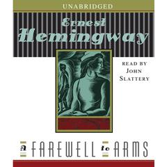 A Farewell to Arms Audiobook, by Ernest Hemingway
