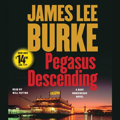 Pegasus Descending: A Dave Robicheaux Novel Audiobook, by James Lee Burke