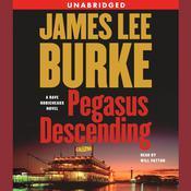 Pegasus Descending: A Dave Robicheaux Novel Audiobook, by James Lee Burke