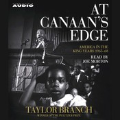 At Canaan's Edge: America in the King Years, 1965–68 Audiobook, by Taylor Branch