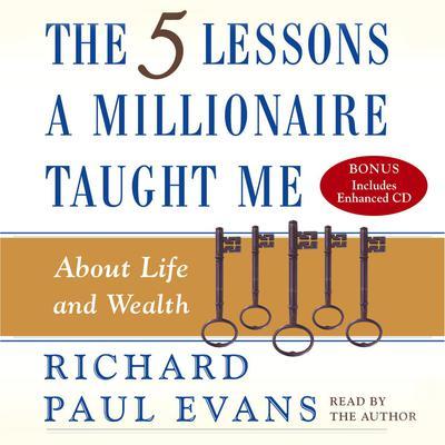 Five Lesson a Millionaire Taught Me Audiobook, by Richard Paul Evans