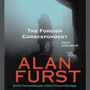 The Foreign Correspondent, by Alan Furst