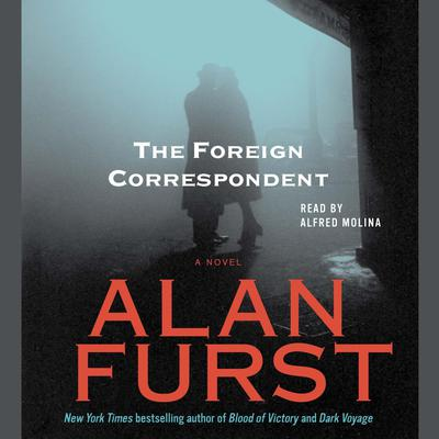 The Foreign Correspondent Audiobook, by Alan Furst