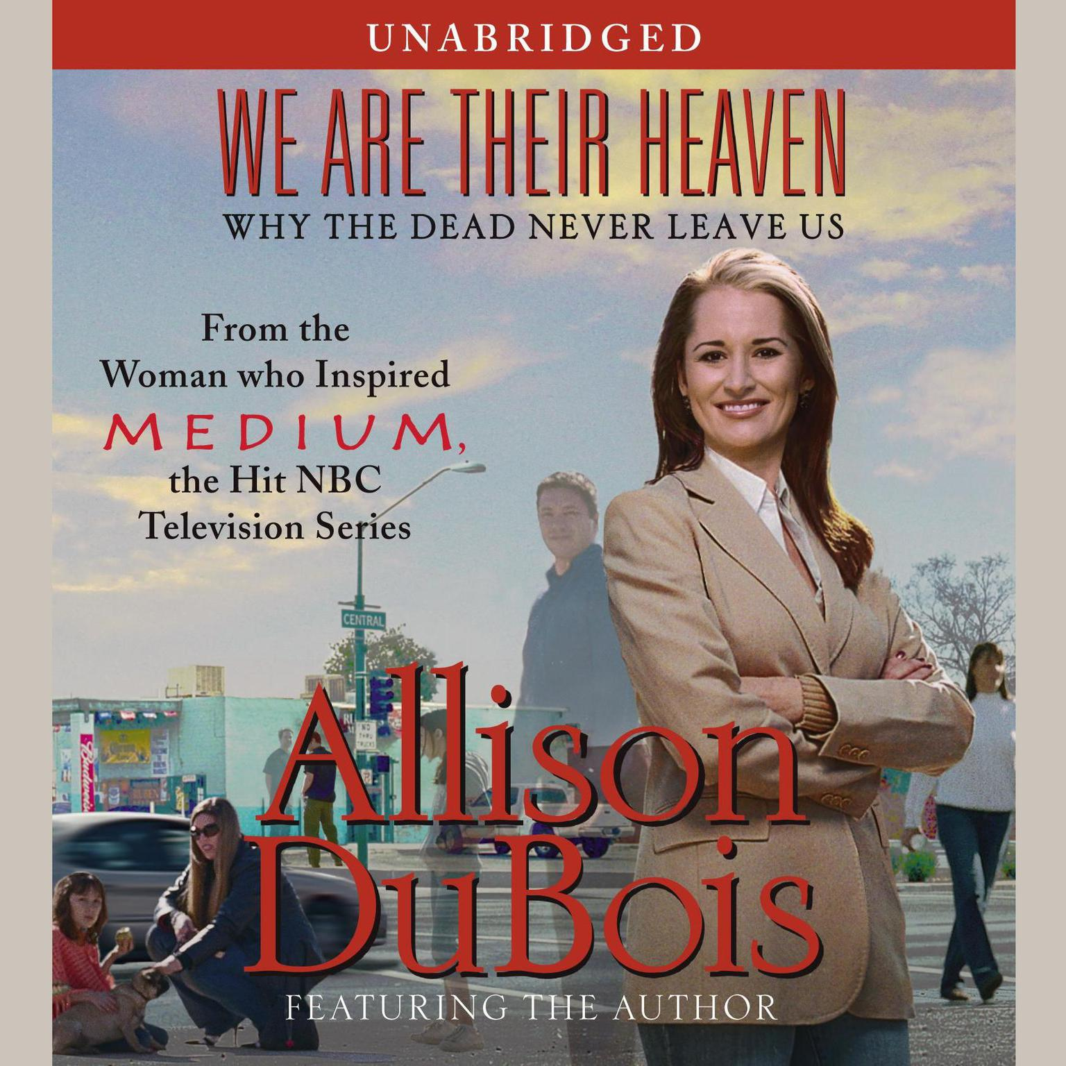 Printable We Are Their Heaven: Why the Dead Never Leave Us Audiobook Cover Art