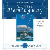 To Have and Have Not, by Ernest Hemingway