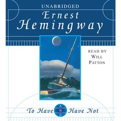 To Have and Have Not Audiobook, by Ernest Hemingway
