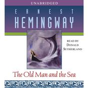 The Old Man and the Sea, by Ernest Hemingway
