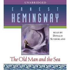 The Old Man and the Sea Audiobook, by Ernest Hemingway