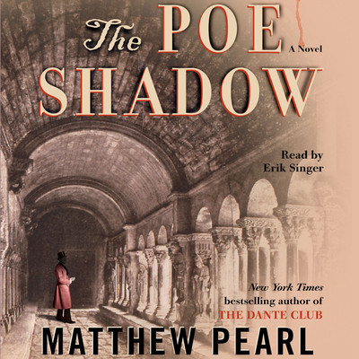 The Poe Shadow Audiobook, by Matthew Pearl