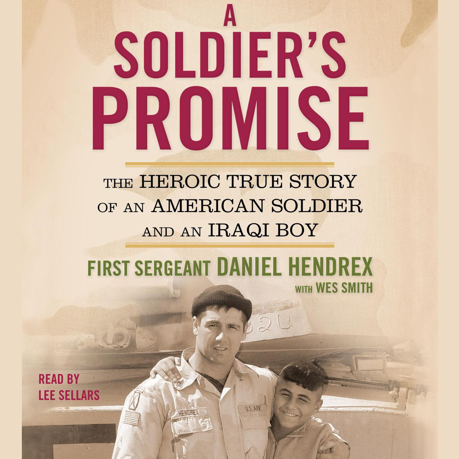 Printable A Soldier's Promise: The Heroic True Story of an American Soldier and an Iraqi Boy Audiobook Cover Art