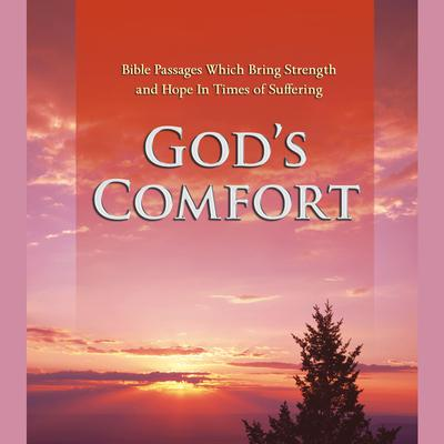 Gods Comfort: Bible Passages Which Bring Strength and Hope In Times of Suffering Audiobook, by Simon & Schuster Audio