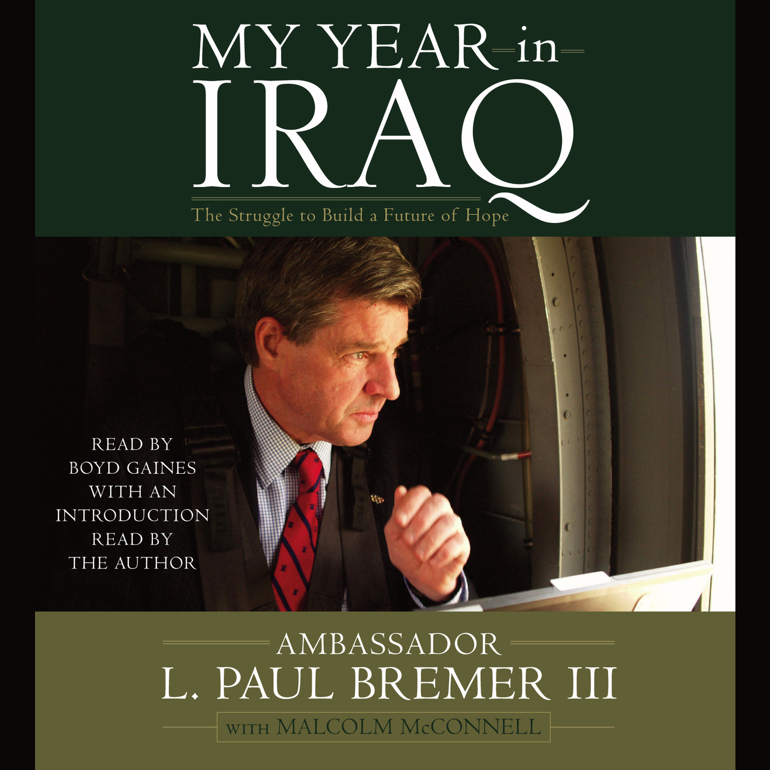 Printable My Year in Iraq: The Struggle to Build a Future of Hope Audiobook Cover Art