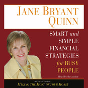 Smart and Simple Financial Strategies for Busy People, by Jane Bryant Quinn