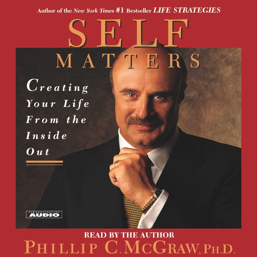 Printable Self Matters: Creating Your Life from the Inside Out Audiobook Cover Art