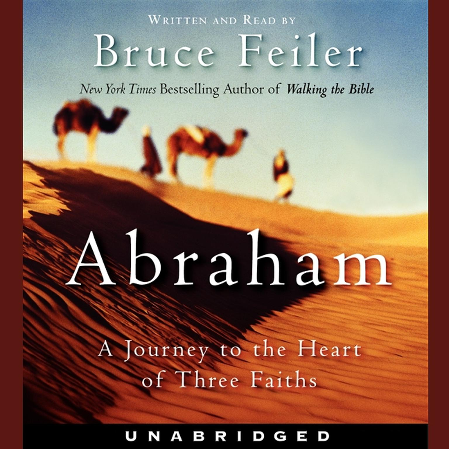 Printable Abraham: A Journey to the Heart of Three Faiths Audiobook Cover Art