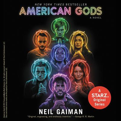 American Gods [TV Tie-In]: A Novel Audiobook, by Neil Gaiman