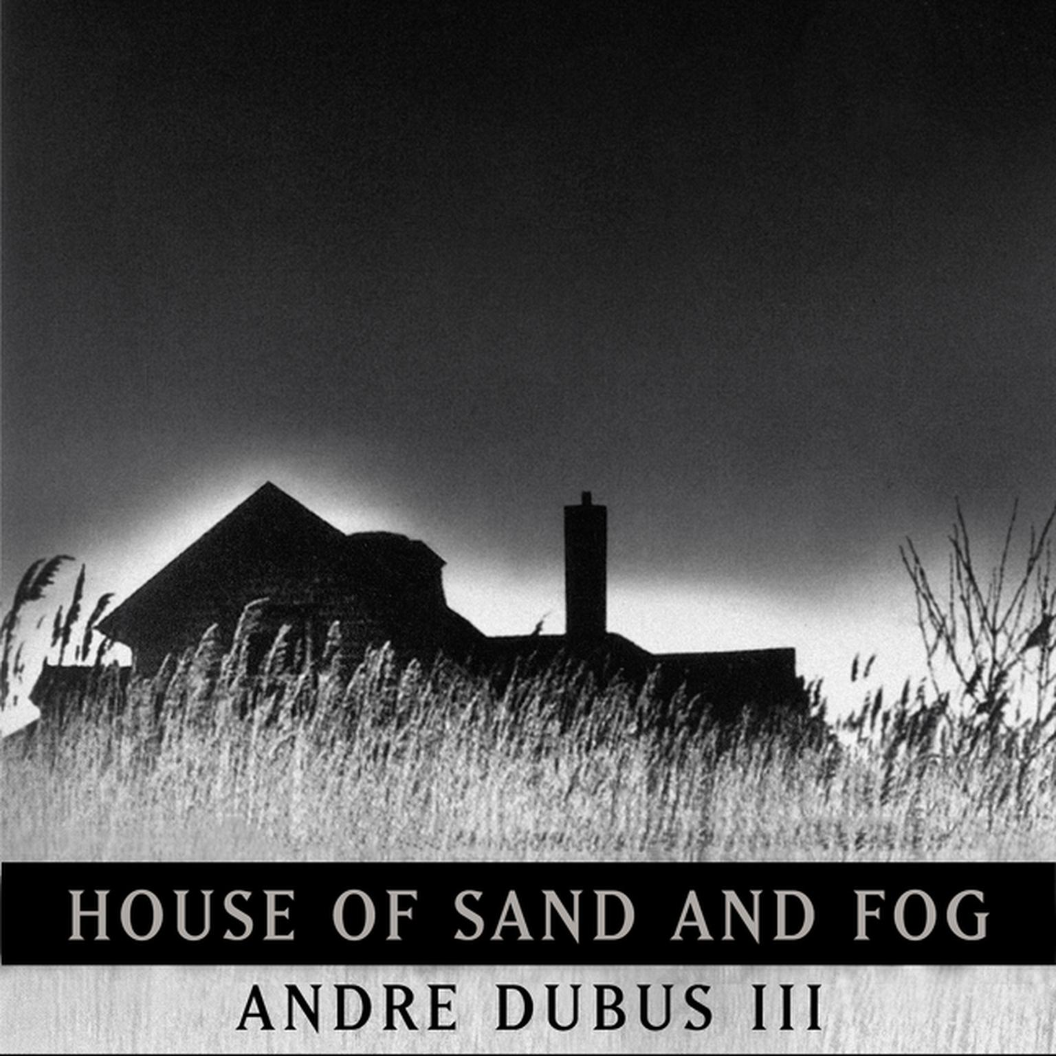 Printable House of Sand and Fog Audiobook Cover Art