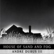 House of Sand and Fog, by Andre Dubus