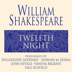 Twelfth Night Audiobook, by William Shakespeare