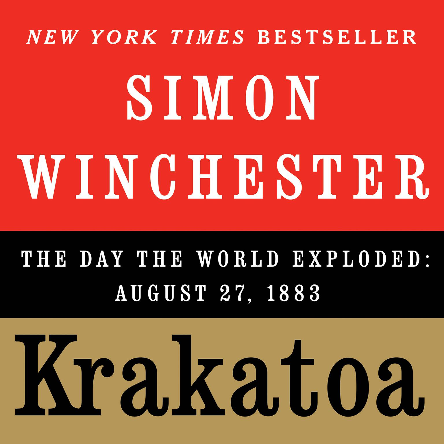 Printable Krakatoa: The Day the World Exploded: August 27, 1883 Audiobook Cover Art