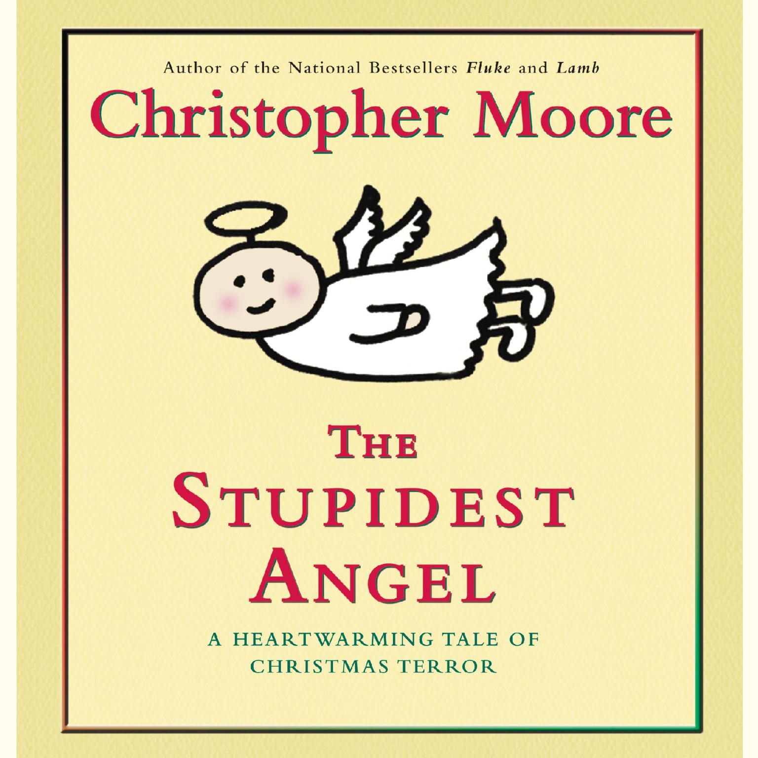 Printable The Stupidest Angel: A Heartwarming Tale of Christmas Terror Audiobook Cover Art