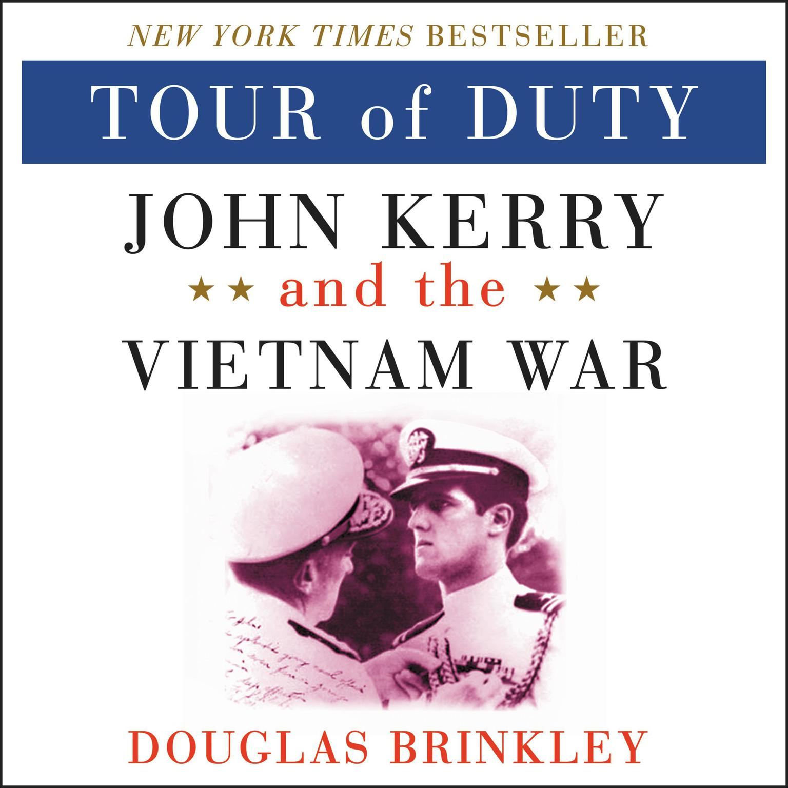 Printable Tour of Duty: John Kerry and the Vietnam War Audiobook Cover Art