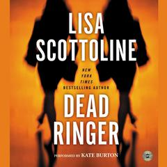 Dead Ringer Audiobook, by Lisa Scottoline