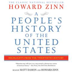 A People's History of the United States: Highlights from the 20th Century Audiobook, by Howard Zinn