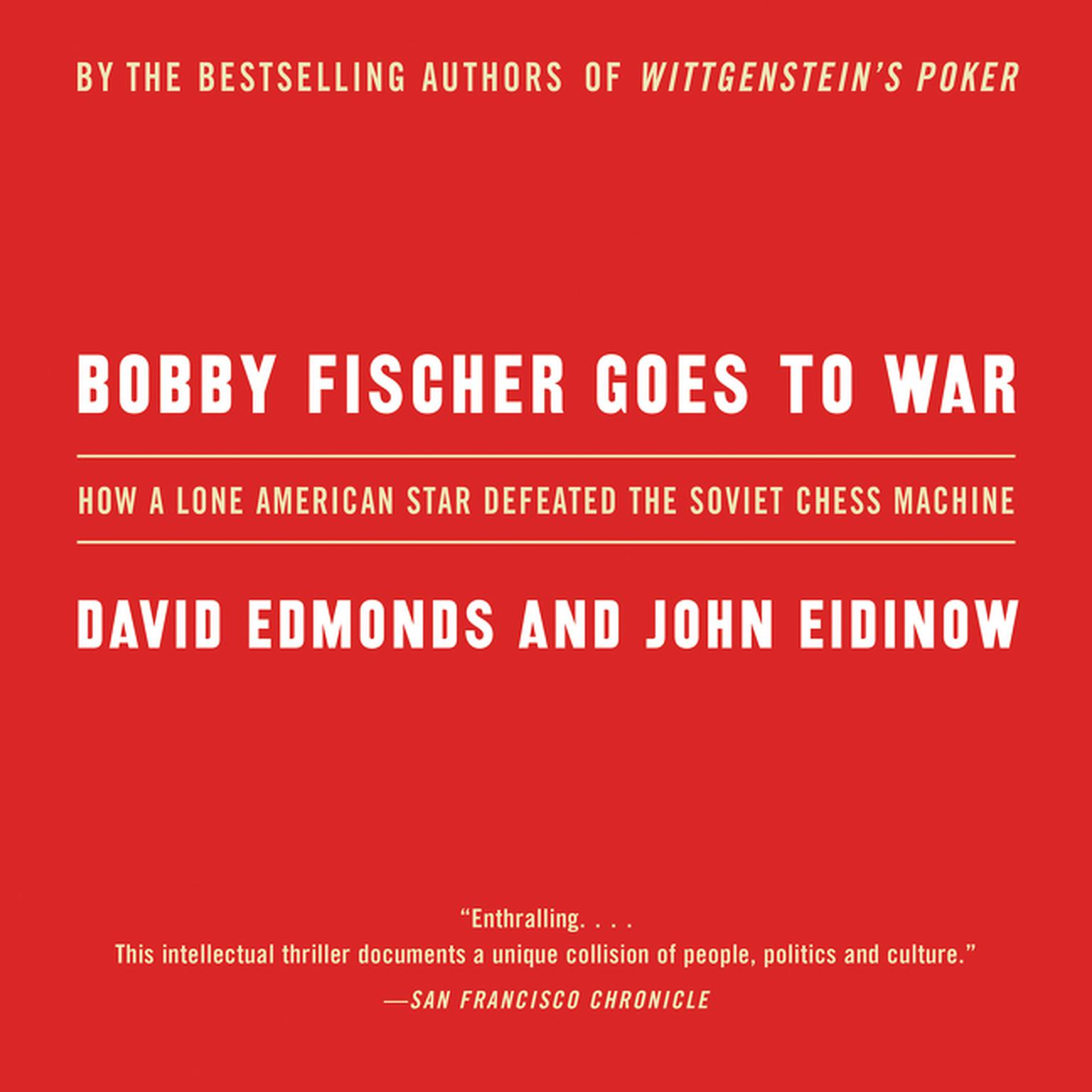 Printable Bobby Fischer Goes to War: The True Story of How the Soviets Lost t Audiobook Cover Art