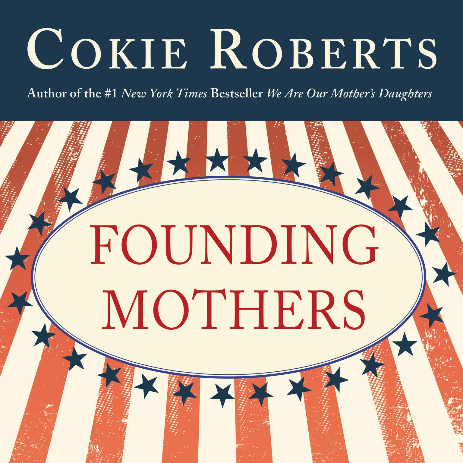 Printable Founding Mothers: The Women Who Raised Our Nation Audiobook Cover Art