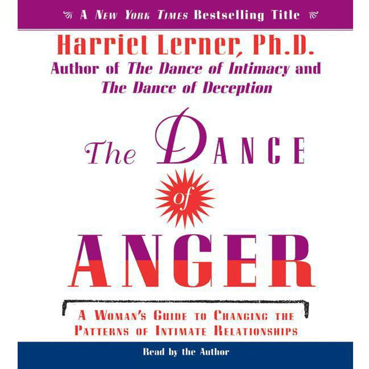 Printable The Dance of Anger: A Woman's Guide to Changing the Patterns of Intimate Relationships Audiobook Cover Art