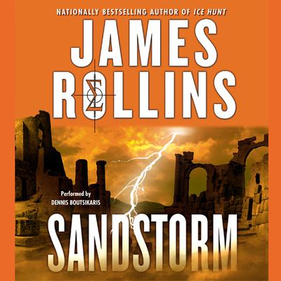 Sandstorm Audiobook, by James Rollins