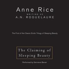 The Claiming of Sleeping Beauty Audiobook, by Anne Rice