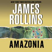 Amazonia, by James Rollins