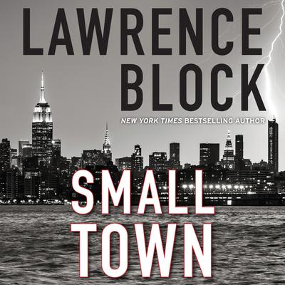 Small Town Audiobook, by Lawrence Block