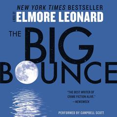 The Big Bounce Audiobook, by Elmore Leonard