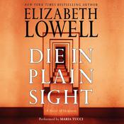 Die in Plain Sight Audiobook, by Elizabeth Lowell
