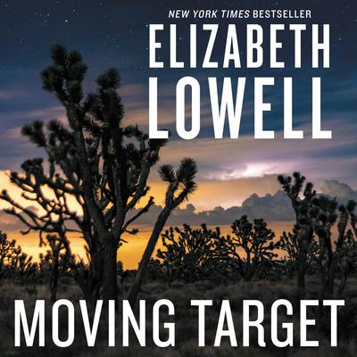 Moving Target Audiobook, by Elizabeth Lowell