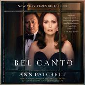 Bel Canto Audiobook, by Ann Patchett
