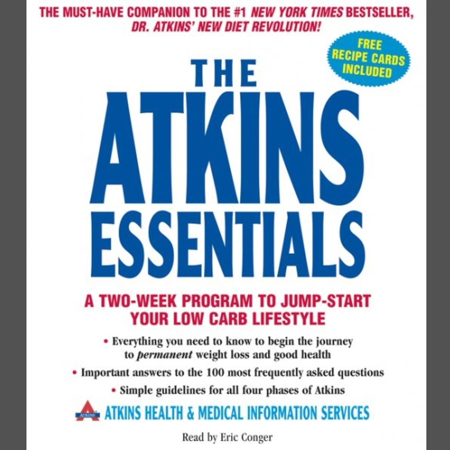 Printable The Atkins Essentials: A Two-Week Program to Jump-Start Your Low-Carb Lifestyle Audiobook Cover Art
