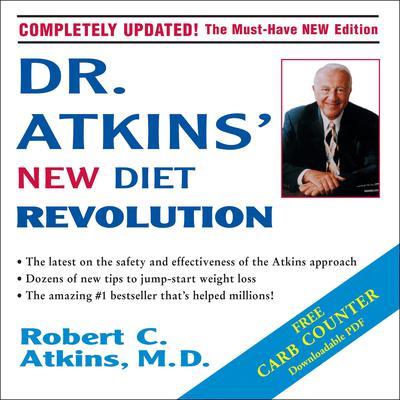 Dr. Atkins New Diet Revolution Audiobook, by Robert C. Atkins, M.D.