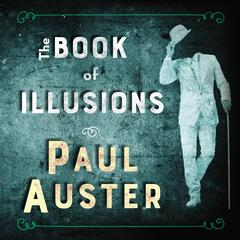 The Book of Illusions Audiobook, by Paul Auster
