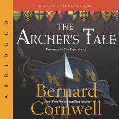 The Archers Tale Audiobook, by Bernard Cornwell