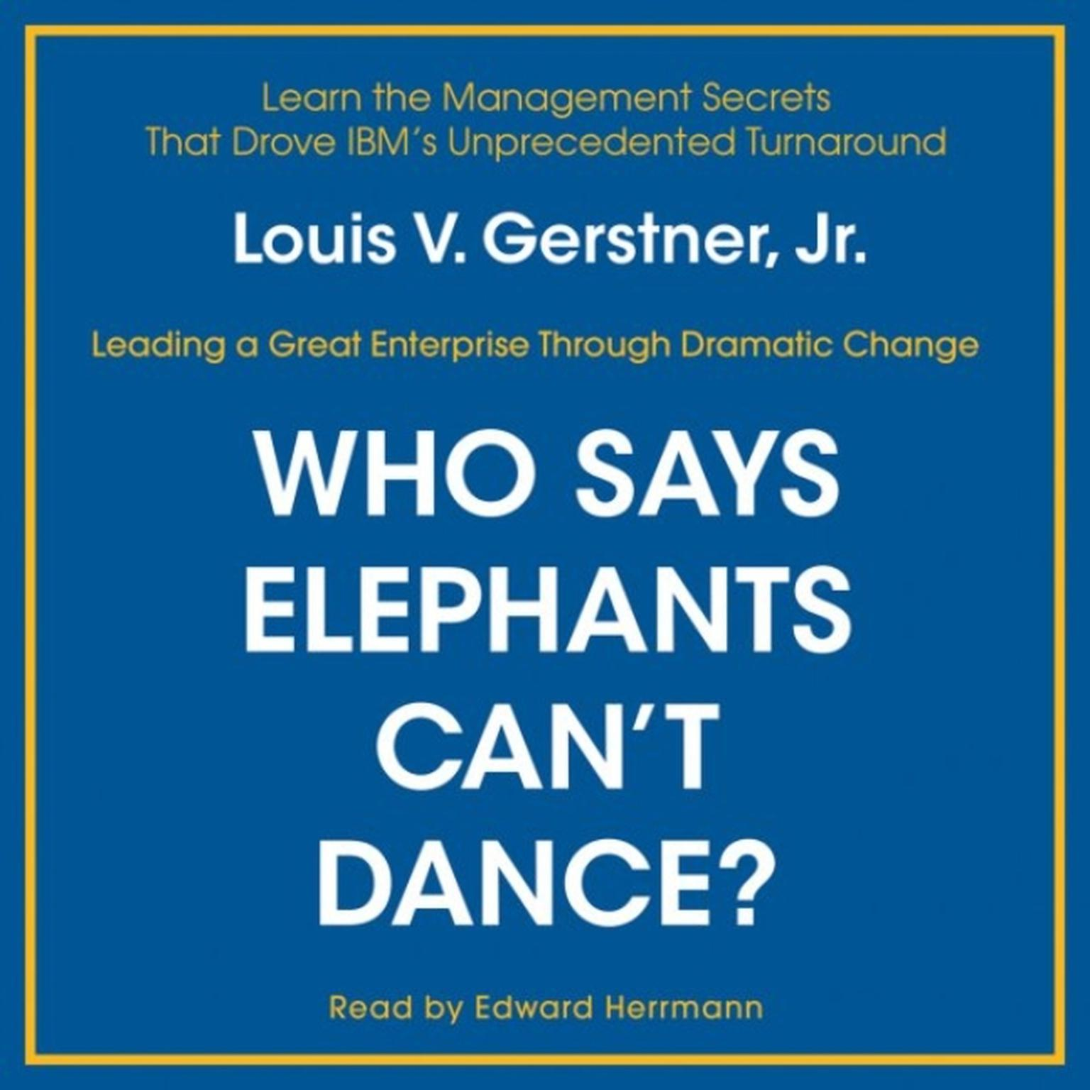 Printable Who Says Elephants Can't Dance? Audiobook Cover Art