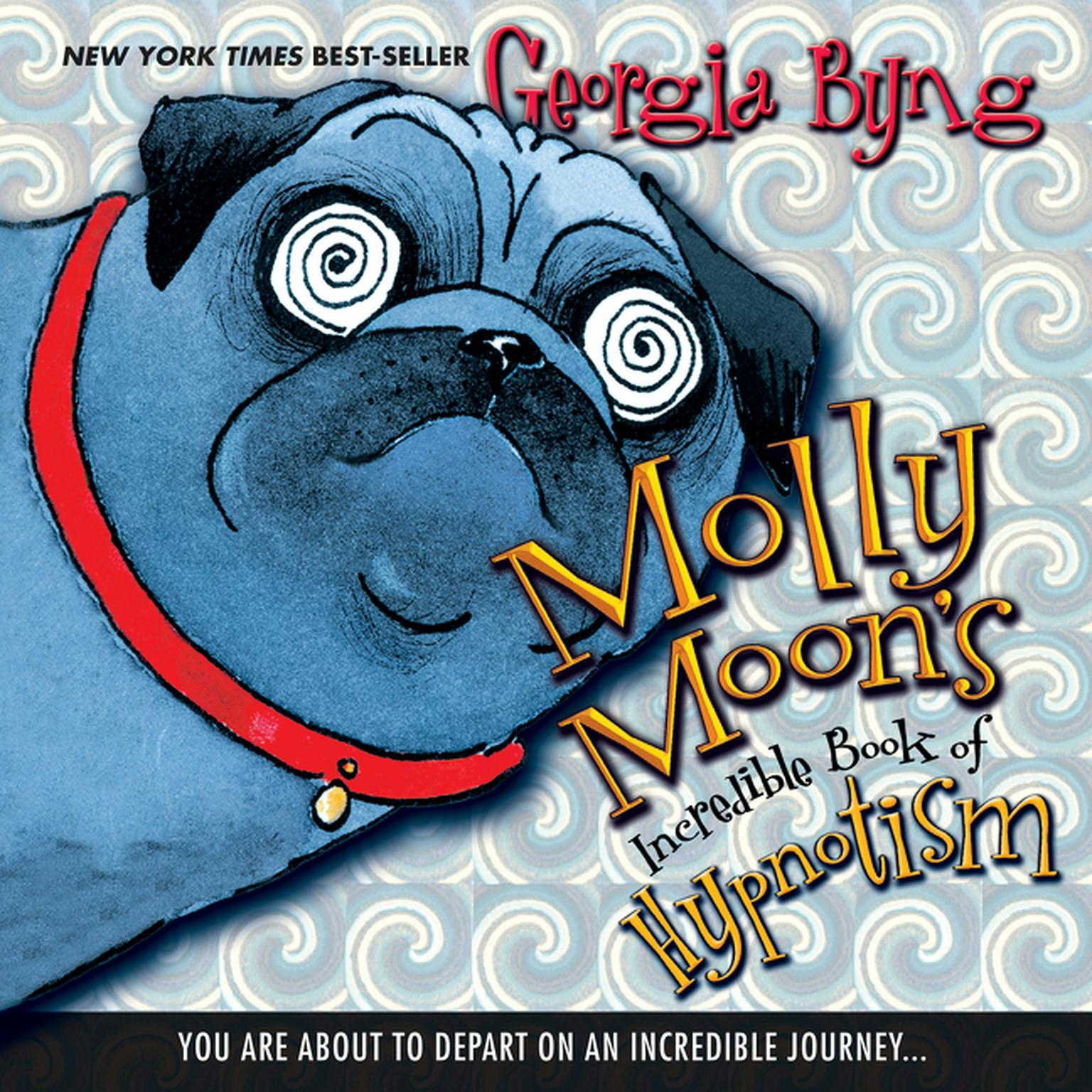 Printable Molly Moon's Incredible Book of Hypnotism Audiobook Cover Art