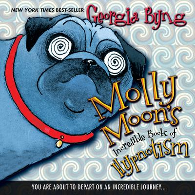 Molly Moons Incredible Book of Hypnotism Audiobook, by Georgia Byng