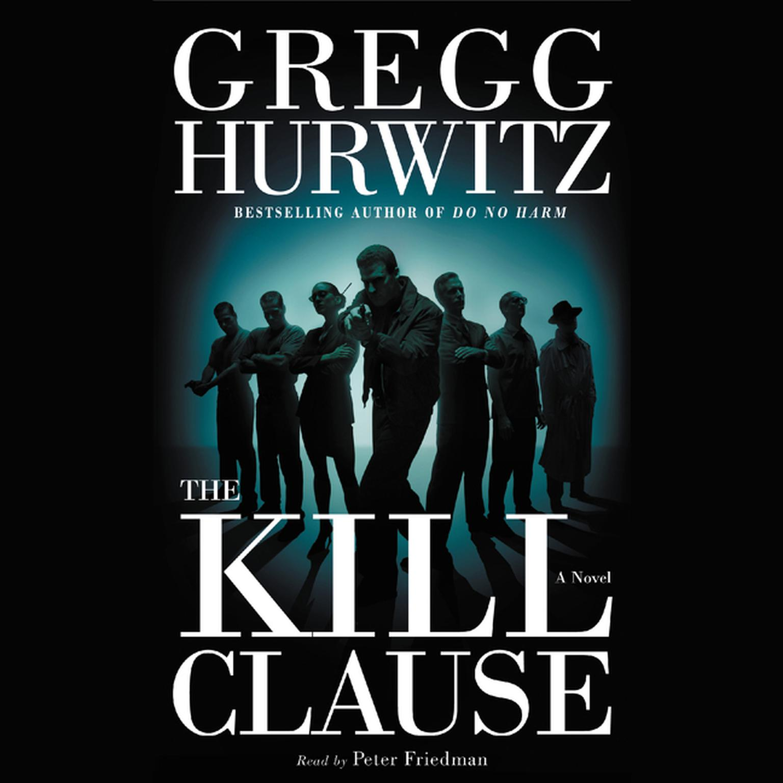 Printable The Kill Clause: A Novel Audiobook Cover Art