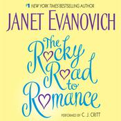 The Rocky Road to Romance Audiobook, by Janet Evanovich