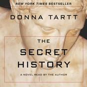 The Secret History: A Novel, by Donna Tartt