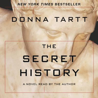 The Secret History: A Novel Audiobook, by Donna Tartt